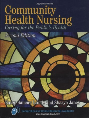 Community Health Nursing: Caring For The Public's Health