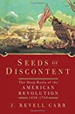 Seeds of Discontent, J. Revell Carr, 0802715125
