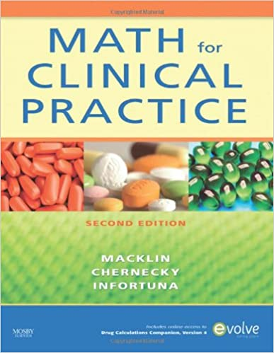 Math for clinical practice 2e 9780323064996 medicine health math for clinical practice 2e 2nd edition fandeluxe Choice Image