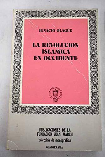 Revolucion islamica en occidente: Amazon.es: Olague, Ignacio: Libros