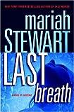 Last Breath, Mariah Stewart, 0345492242