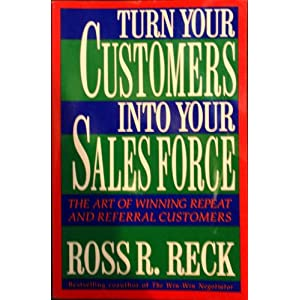 Turn Your Customers into Your Sales Force
