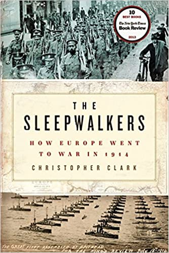 04b715e95b4b The Sleepwalkers  How Europe Went to War in 1914  Amazon.de  Christopher  Clark  Fremdsprachige Bücher
