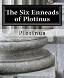 The Six Enneads of Plotinus