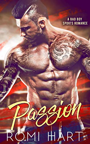 Passion: A Bad Boy Sports Romance (Out of Bounds Book 3)