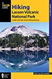 Search : Hiking Lassen Volcanic National Park: A Guide to the Park's Greatest Hiking Adventures (Regional Hiking Series)