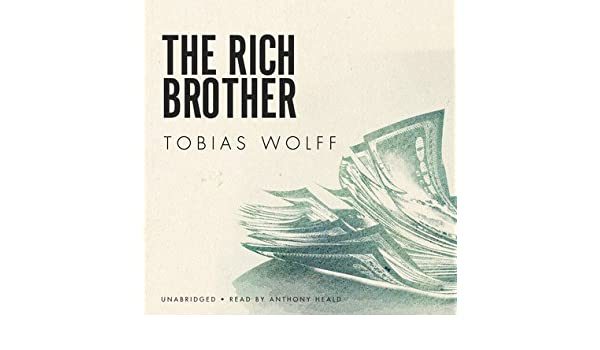 the rich brother tobias wolff full story pdf