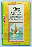 King Arthur and the Knights of the Round Table, D. K. Swan, 0833511793