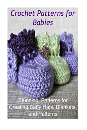 Crochet Patterns For Babies Stunning Patterns For Creating Baby