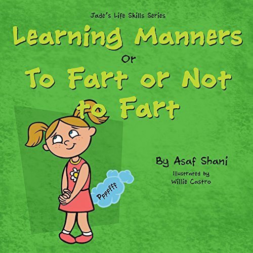 Life Skills Series - Learning Manners or To Fart Or Not To Fart  by Asaf Shani ebook deal