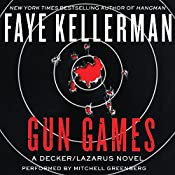 Gun Games: A Decker/Lazarus Novel | Faye Kellerman