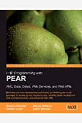 PHP Programming with PEAR Kindle Edition