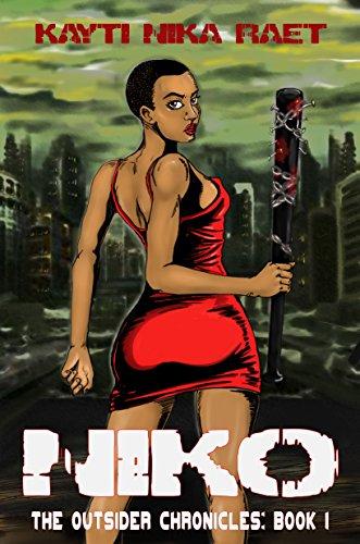 Niko: A YA Post-Apocalyptic Dystopian Thriller (The Outsider Chronicles Book 1) by [Raet, Kayti Nika]
