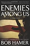 Enemies among Us, Bob Hamer, 0805449787