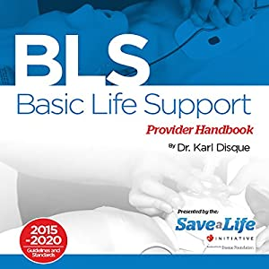 Basic Life Support (BLS) Provider Handbook Audiobook