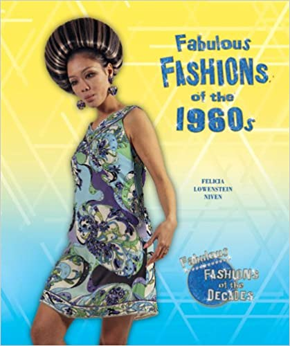 Book Fabulous Fashions of the 1960s (Fabulous Fashions of the Decades)