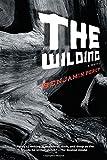 The Wilding, Benjamin Percy, 1555975968