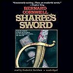 Sharpe's Sword: Book XIV of the Sharpe Series | Bernard Cornwell