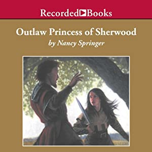 Outlaw Princess of Sherwood Audiobook