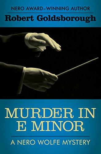 Murder in E Minor (The Nero Wolfe Mysteries Book 1)
