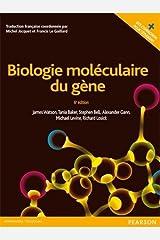 BIOLOGIE MOLECULAIRE DU GENE + SITE COMPAGNON NLLE ÉDITION (SCIENCES) (French Edition) Paperback