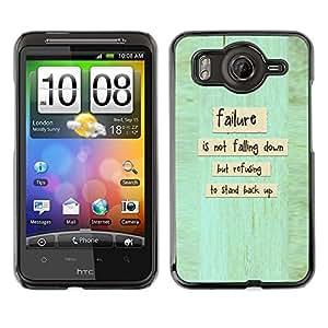 Qstar Arte & diseño plástico duro Fundas Cover Cubre Hard Case Cover para HTC Desire HD / G10 / inspire 4G( Failure Standing Up Falling Quote Inspiration)
