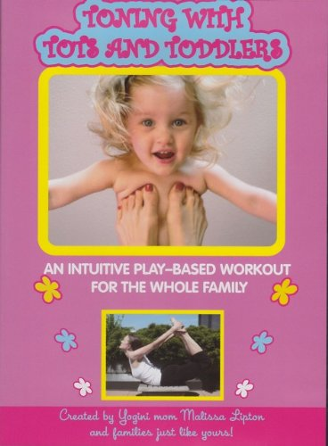 Toning with Tots and Toddlers by Maliwawa