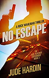 No Escape: The Jack Reacher Experiment Book 3