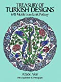 img - for Treasury of Turkish Designs: 670 Motifs from Iznik Pottery (Dover Pictorial Archives) book / textbook / text book