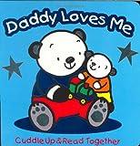 Daddy Loves Me, Karen Moore, 1577911830