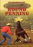 Clinton Anderson -Round Penning- DVD 3 Disc DVD -Downunder Horsemanship - Parts 1 through 3 - horse training