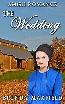 Amish Romance: The Wedding (Hollybrook Amish Romance Greta's Story Book 3)