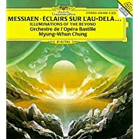 Messiaen: Eclairs Sur L'Au-Dela (Illuminations of the Beyond)