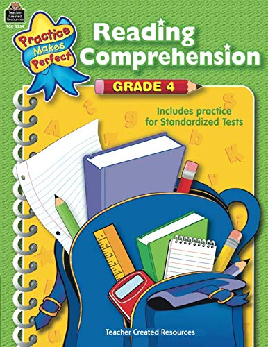 Reading Comprehension Grade 4: Grade 4 (Practice Makes Perfect)