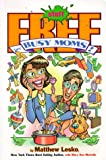 img - for Free Stuff for Busy Moms! book / textbook / text book