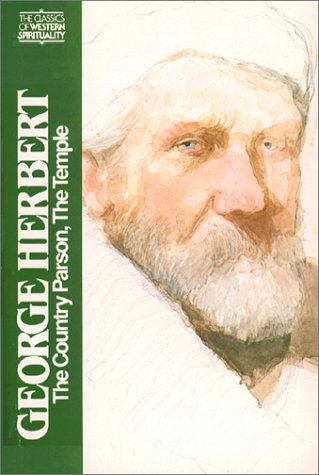 George Herbert: The Country Parson and the Temple (Classics of Western Spirituality)