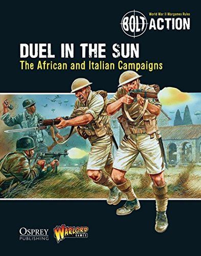 Bolt Action: Duel in the Sun: The African and Italian Campaigns pdf epub
