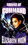 Change Of Command (The Serrano Legacy)