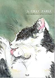 À Chat parlé par Martine Hermant
