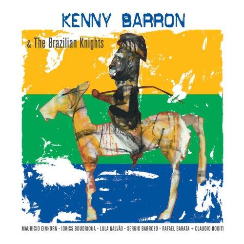 Kenny Barron & the Brazilian N...