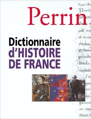 """Résultat de recherche d'images pour """"Dictionnaire d'Histoire de France (éditions Perrin)"""""""