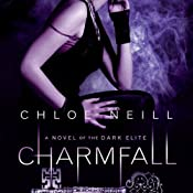 Charmfall: Dark Elite, Book 3 | Chloe Neill