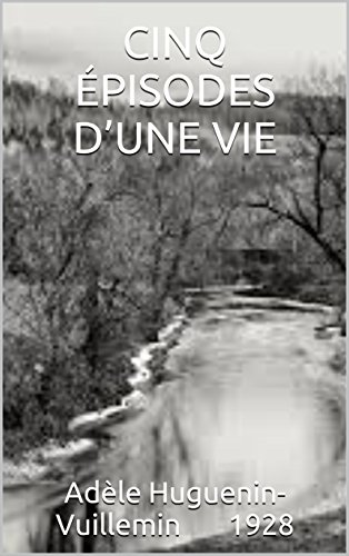cinq-episodes-dune-vie-tome-1-2-1928-t-combe-french-edition