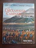 Chickamauga Campaign, Patrick Abbazia, 0831712570