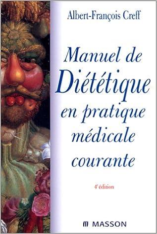 Télécharger en ligne Manuel de diététique en pratique médicale courante, nouvelle présentation pdf, epub ebook