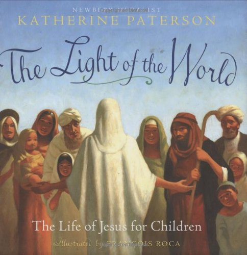 The Light of the World: The Life of Jesus for Children ebook