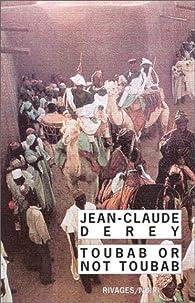 Toubab or not toubab par Jean-Claude Derey