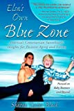 Elsa's Own Blue Zone, Sharon Textor-Black, 1600375790
