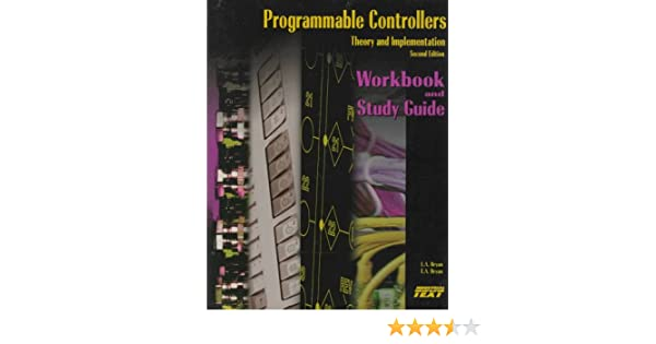 amazon com programmable controllers workbook and study guide rh amazon com Programmable Logic Controller Training programmable controllers workbook/study guide