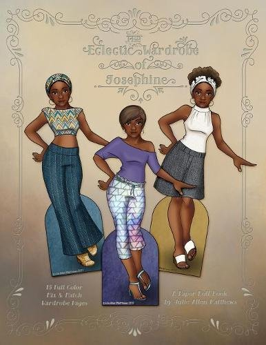 Search : The Eclectic Wardrobe of Josephine - A Paper Doll Book